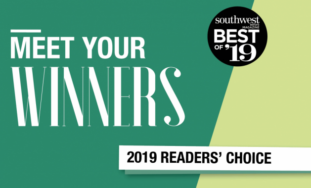 "A graphic that reads ""Meet Your Winners, Southwest Metro Magazine Best of '19 Readers' Choice"""